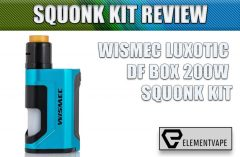 WISMEC LUXOTIC DF BOX 200W SQUONK KIT REVIEW SPINFUEL VAPE