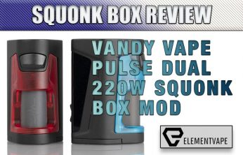 Vandy Vape Pulse Dual Squonk Mod Kit Review