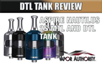 Aspire Nautilus 2S MTL and DTL Tank Review