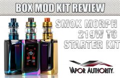 SMOK Morph 219W TC Starter Kit Review