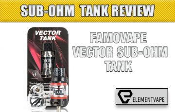 Famovape Vector Tank Review