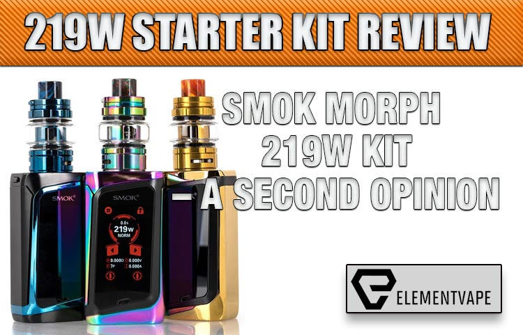SMOK Morph 219W Kit Review – A Second Opinion