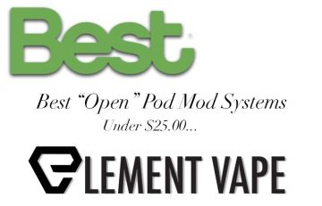 BEST OPEN POD MOD SYSTEMS UNDER 25.00 2019