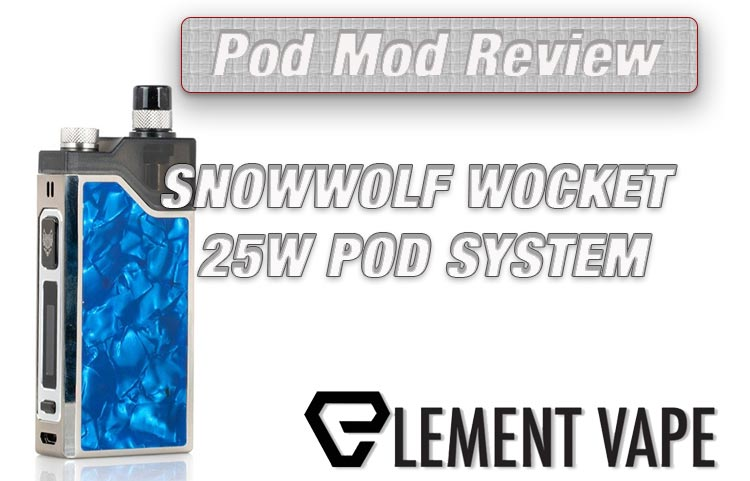 Snow Wolf Wocket Pod Mod Review