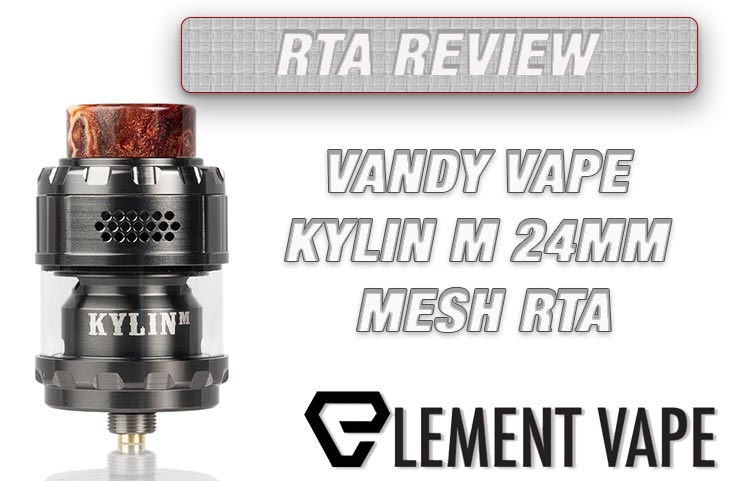 VANDY VAPE KYLIN M 24MM MESH RTA REVIEW SPINFUEL VAPE