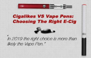 Cigalikes VS Vape Pens: Choosing The Right E-Cig