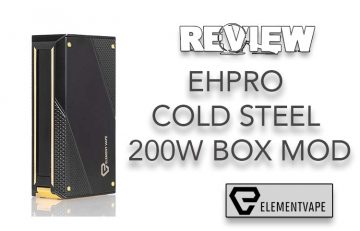 REVIEW - EHPro Cold Steel 200W Box Mod