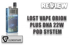 Lost Vape Orion Plus DNA AIO System Review