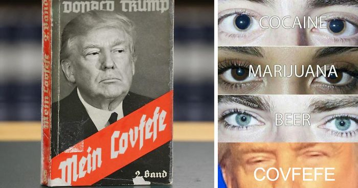 Image of: Corn 77 Of The Funniest Memes About Donald Trumps Covfefe Tweet Bored Panda 77 Of The Funniest Memes About Donald Trumps Covfefe Tweet