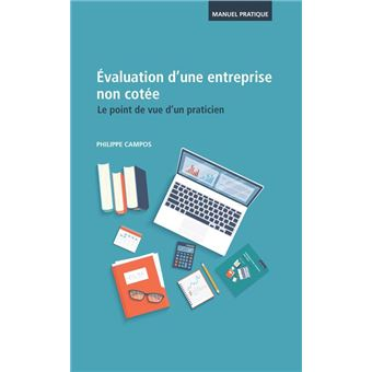 Finance d entreprise Ebook   Entreprise  Management ebook   eBook   fnac     Evaluation d une entreprise non cot    e   Le point de vue d un praticien