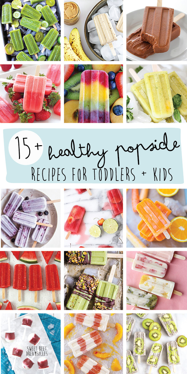 15 Healthy Popsicle Recipes For Toddlers Kids Baby