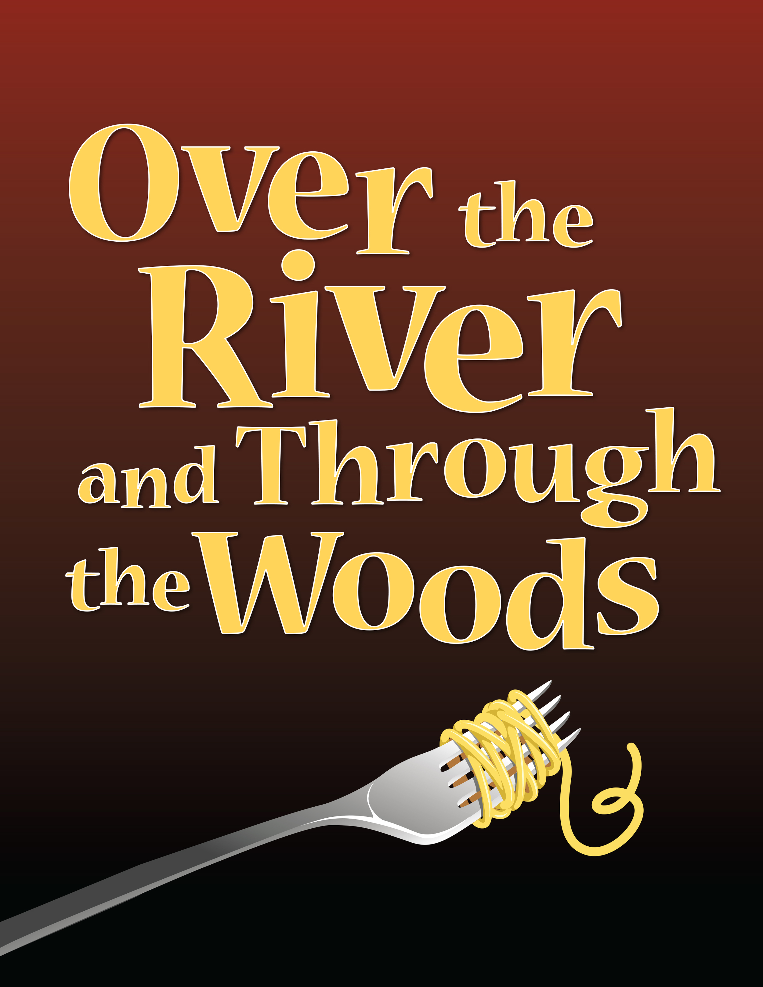Over the River and Through the Woods: About the Show ...