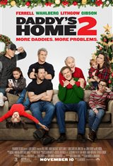 Daddy s Home 2   On DVD   Movie Synopsis and Plot Daddy s Home 2 Movie Poster