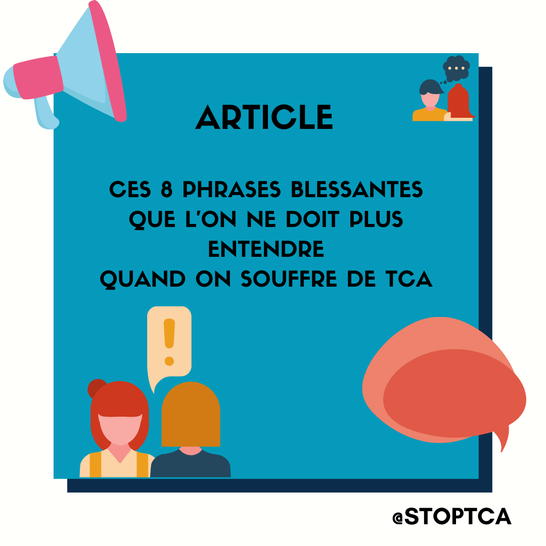 CES 8 PHRASES BLESSANTES QUE L'ON NE DOIT PLUS ENTENDRE QUAND ON SOUFFRE DE TCA