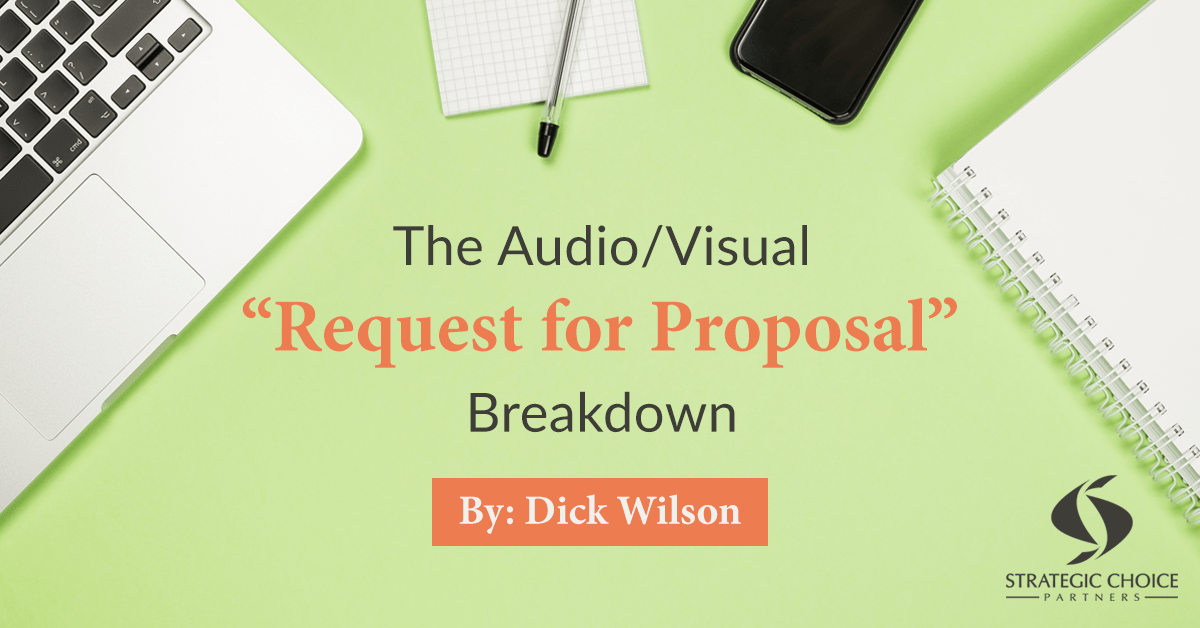 The Audio Visual    Request for Proposal    Breakdown