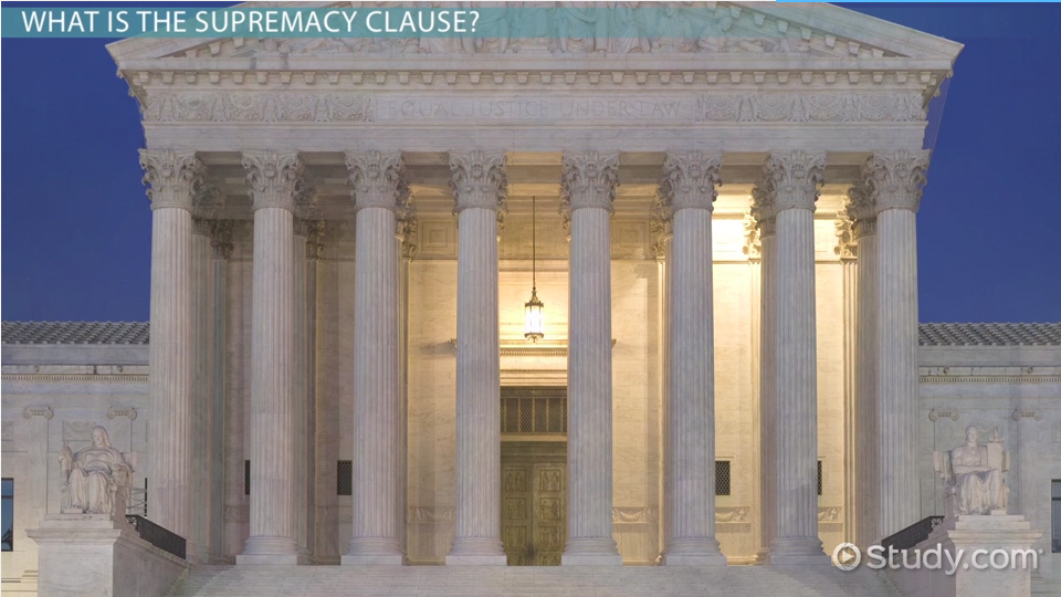 The Supremacy Clause Definition Amp Example Video
