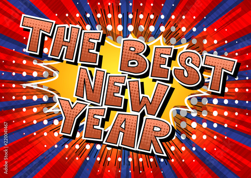 The Best New Year   Comic book style word   Stock image and royalty     The Best New Year   Comic book style word