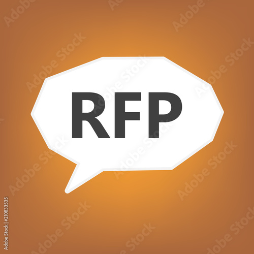 RFP  Request For Proposal  written on speech bubble  vector     RFP  Request For Proposal  written on speech bubble  vector illustration