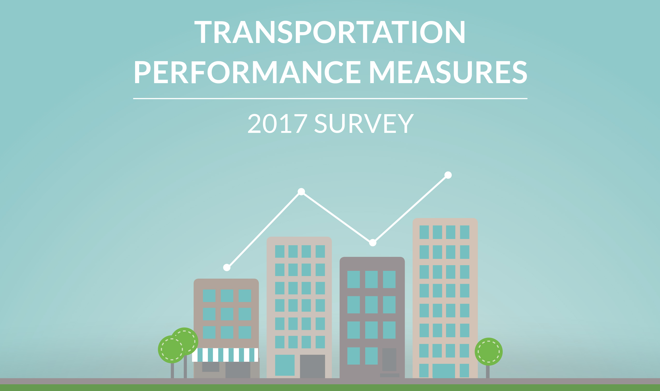 Transportation For America     MPO Survey on Performance Measures Performance measures for transportation are coming  one way or another   thanks to new federal requirements created by Congress in MAP 21