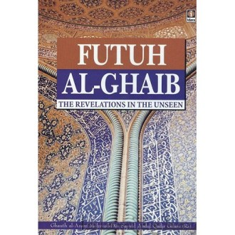 Afterlife Akhira     Tarbiyah Books Plus Futuh Al Ghaib   The Revelation in the Unseen