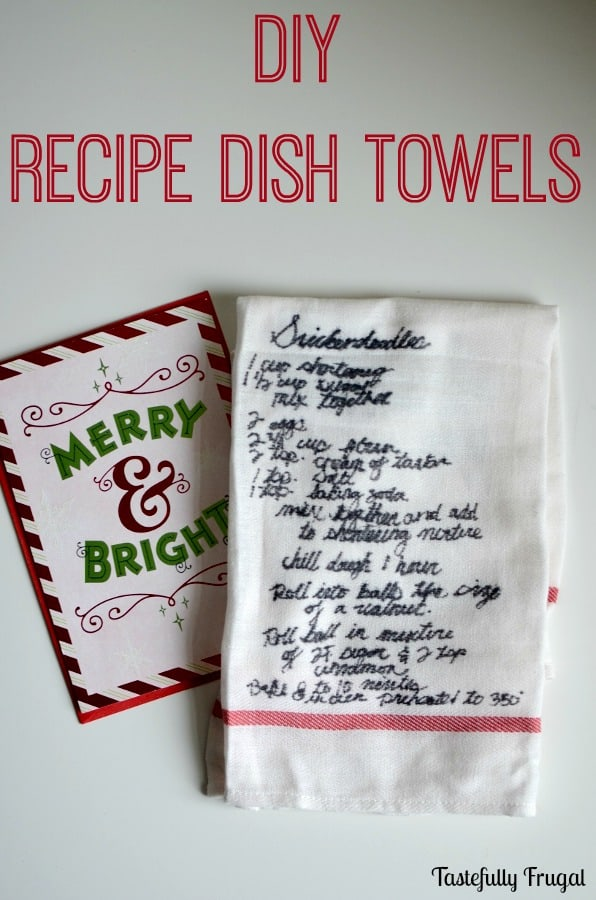 DIY Recipe Dish Towels: Make these sentimental gifts in a few minutes and for only a few dollars | Tastefully Frugal ad #SendHallmark #CollectiveBias