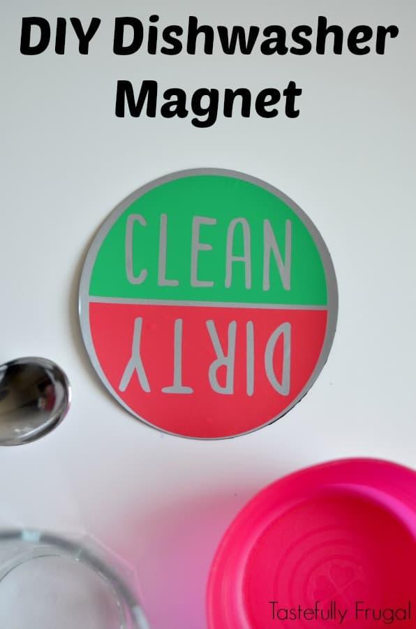 DIY Dishwasher Magnet | Tastefully Frugal
