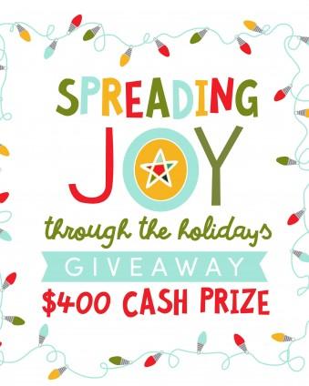 Spread Joy $400 Cash Giveaway