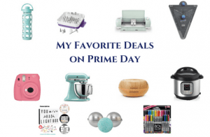 My Favorite Prime Day Deals on Cooking, Crafting, Home and More!