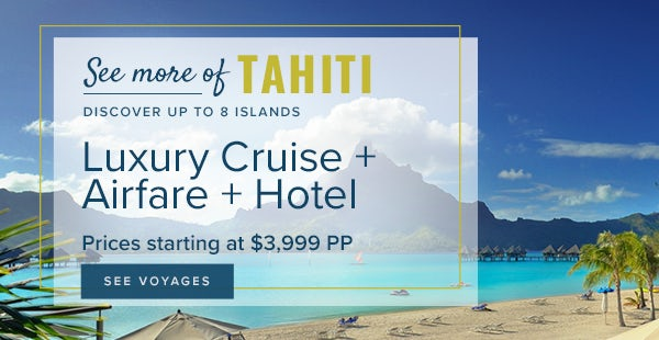 Windstar Cruise Escape to exotic Tahiti with Air + Hotel ...