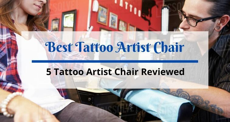 Best Tattoo Artist Chair