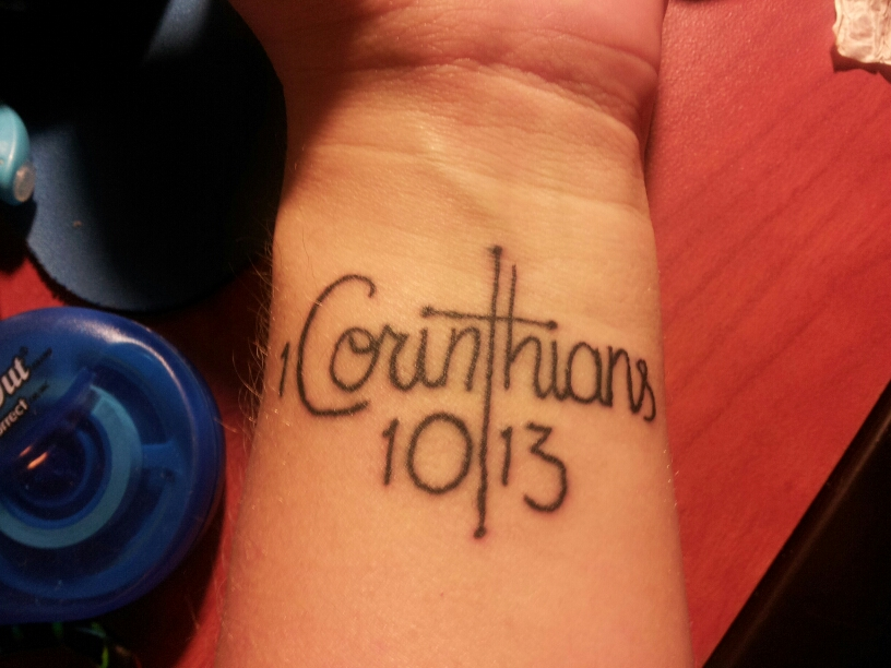 1 Corinthians 10 13 Tattoo By Werewolfattack27 On Deviantart Ideas And Designs