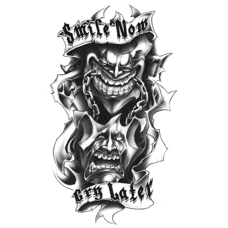 Urban Realistic Temporary Tattoo Smile Now Cry Later Ideas And Designs