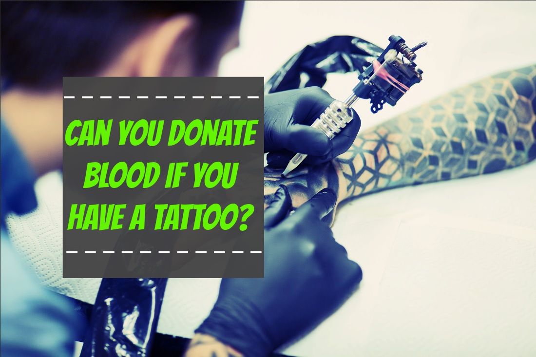 Can You Donate Blood If You Have A Tattoo The Healthy Apron Ideas And Designs