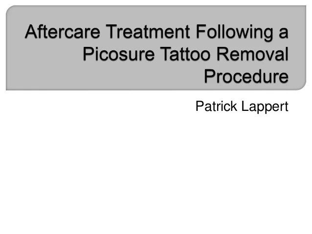 Aftercare Treatment Following A Picosure Tattoo Removal Ideas And Designs
