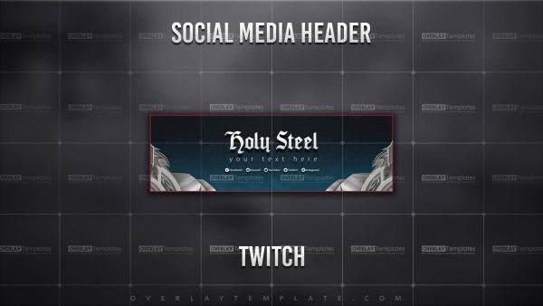 banner,preview,twitch,holy steel,overlaytemplate.com