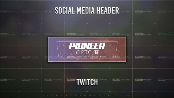 banner,preview,twitch,pioneer,overlaytemplate.com