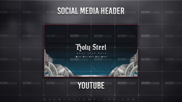 banner,preview,youtube,holy steel,overlaytemplate.com