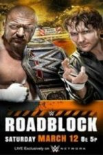 Nonton Film WWE Roadblock 12th March (2016) Subtitle Indonesia Streaming Movie Download