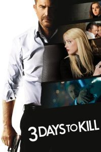Nonton Film 3 Days to Kill (2014) Subtitle Indonesia Streaming Movie Download