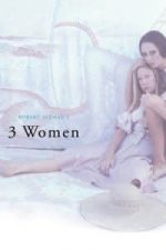 Nonton Film 3 Women (1977) Subtitle Indonesia Streaming Movie Download