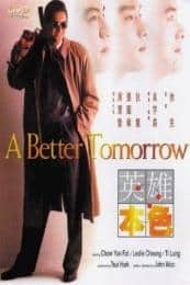 Nonton Film A Better Tomorrow (1986) Subtitle Indonesia Streaming Movie Download