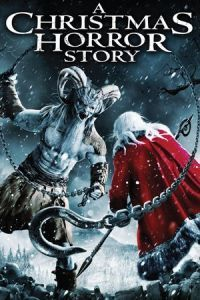 Nonton Film A Christmas Horror Story (2015) Subtitle Indonesia Streaming Movie Download