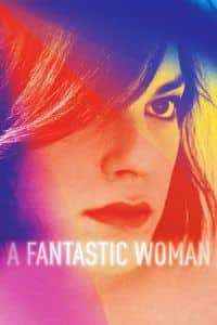 Nonton Film A Fantastic Woman (2017) Subtitle Indonesia Streaming Movie Download