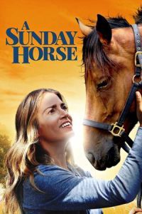 Nonton Film A Sunday Horse (2016) Subtitle Indonesia Streaming Movie Download