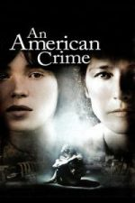 Nonton Film An American Crime (2007) Subtitle Indonesia Streaming Movie Download
