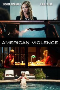 Nonton Film American Violence (2017) Subtitle Indonesia Streaming Movie Download