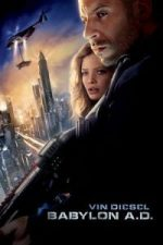 Nonton Film Babylon A.D. (2008) Subtitle Indonesia Streaming Movie Download