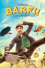 Nonton Film Barfi! (2012) Subtitle Indonesia Streaming Movie Download