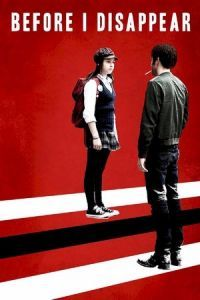 Nonton Film Before I Disappear (2014) Subtitle Indonesia Streaming Movie Download