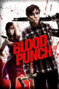 Nonton Film Blood Punch (2014) Subtitle Indonesia Streaming Movie Download
